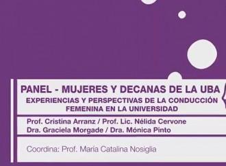 Mujeres y decanas de la UBA: experiencias y perspectivas de la conducción femenina en la Universidad