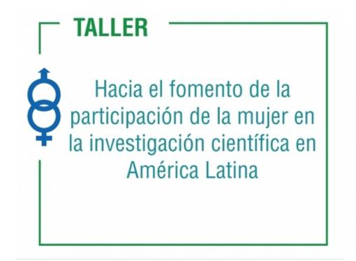 ¿Cuál es la situación actual de la participación de las mujeres en la investigación científica en América Latina?