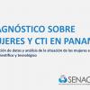 Diagnóstico sobre Mujeres y CTI en Panamá 2018